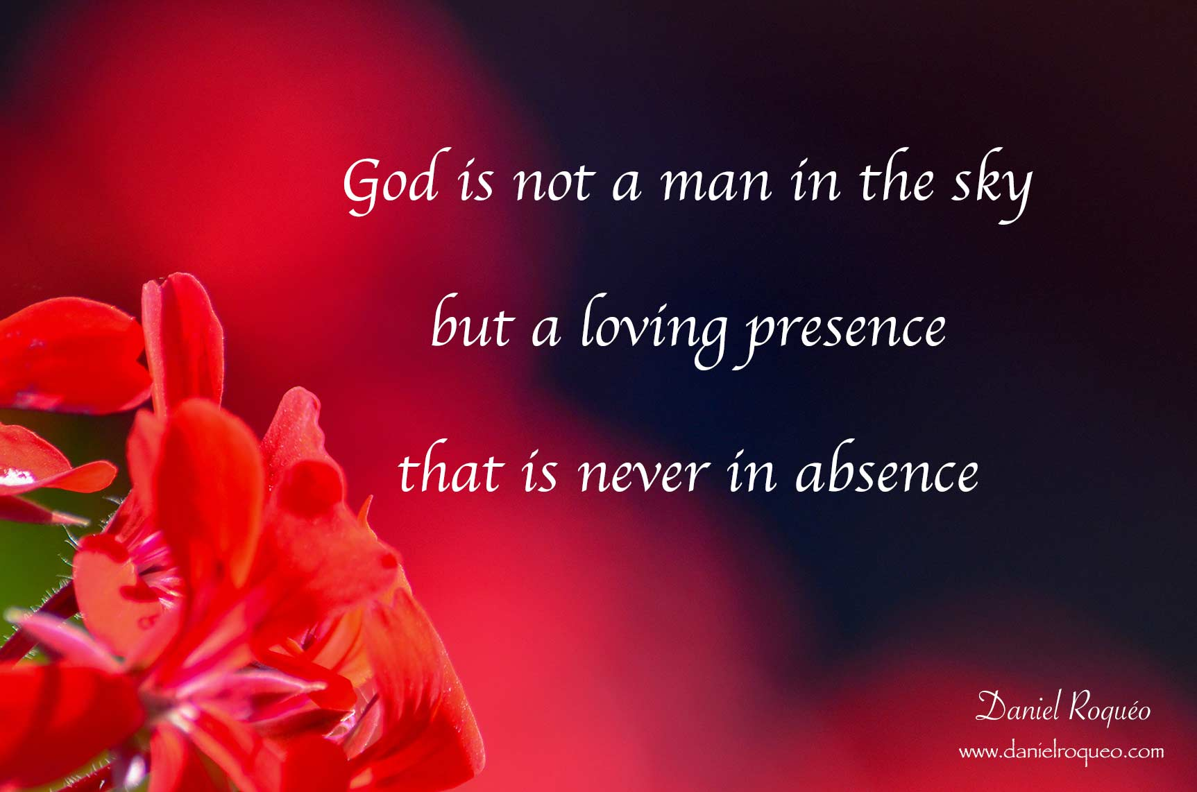 God is a loving presence that is never in absence
