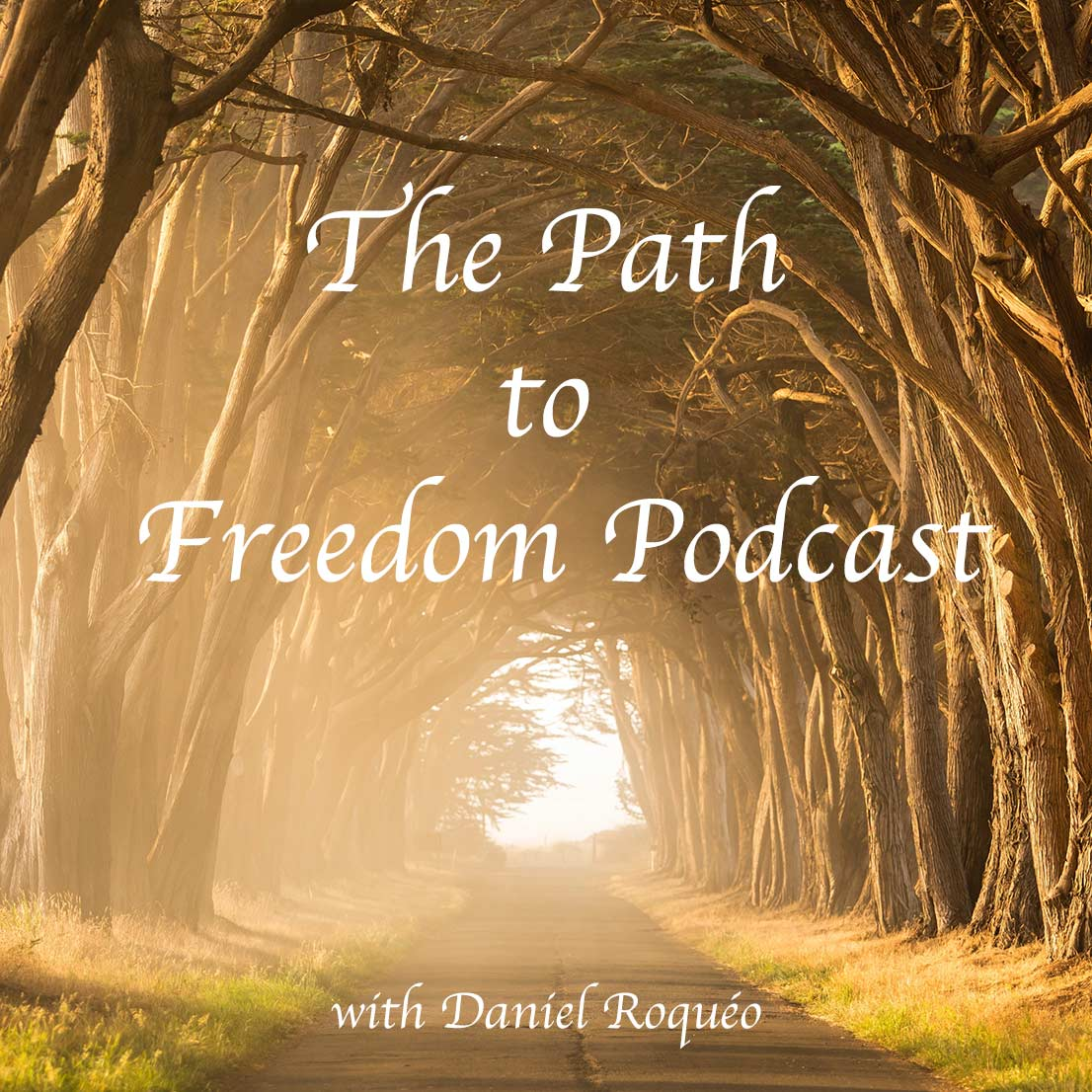 The Path to Freedom Podcast